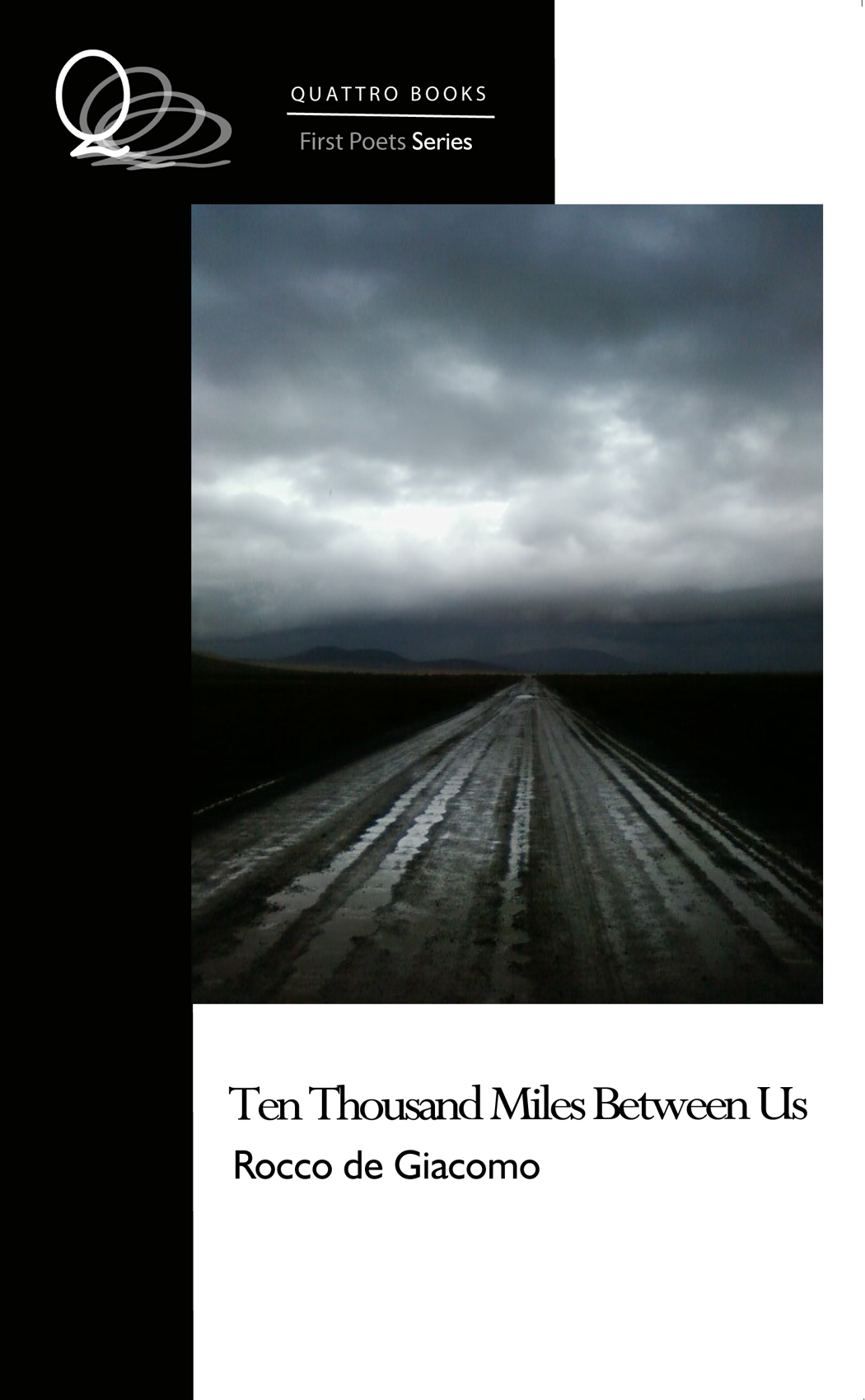 Ten Thousand Miles Between Us (cover) by Rocco de Giacomo (Quattro Books)